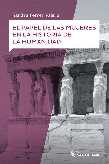Papel de las mujeres en la historia de la humanidad,la