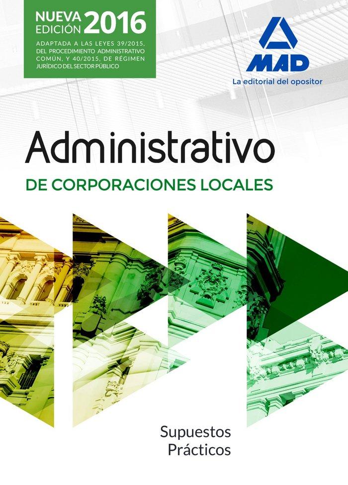 Administrativos de las corporaciones locales. supuestos prac