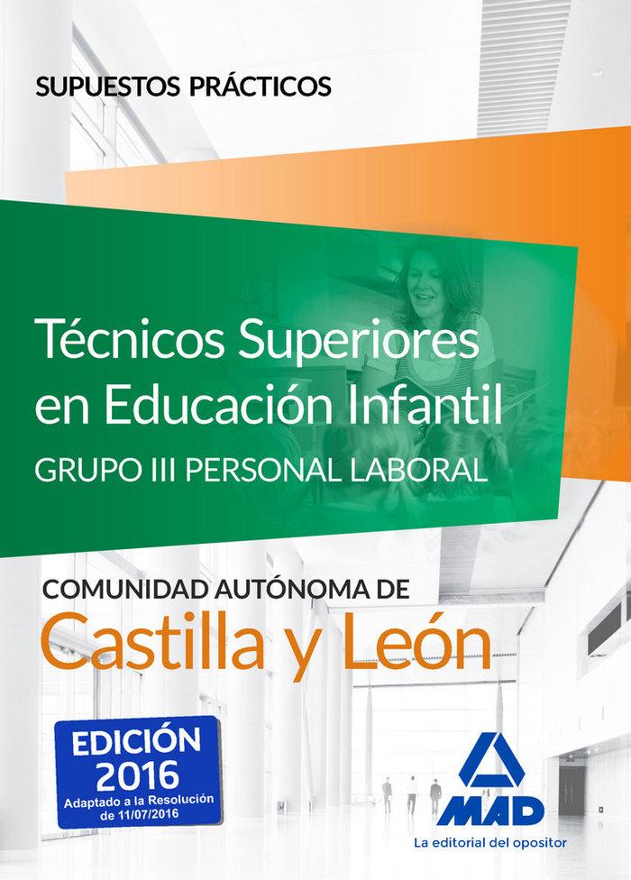Tecnicos superiores e.infantil c.leon supuestos