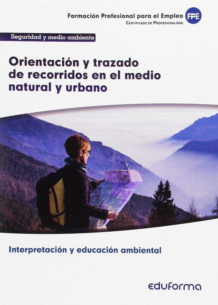 Uf0729 orientacion y trazado de recorridos en el medio natur