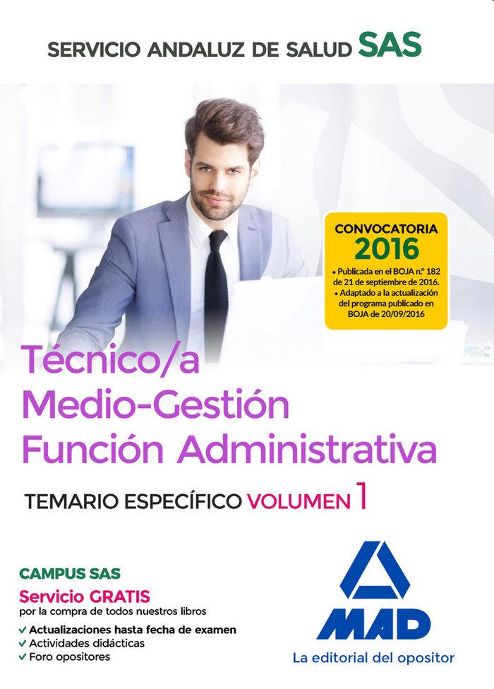 Tecnico/a medio gestion funcion administrativa sas vol 1