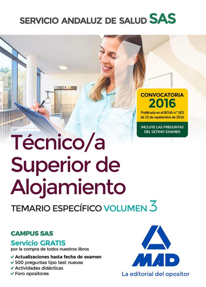 Tecnico/a superior alojamiento del sas vol 3 temario