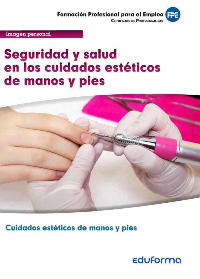 Mf0356 seguridad y salud en los cuidados esteticos de manos