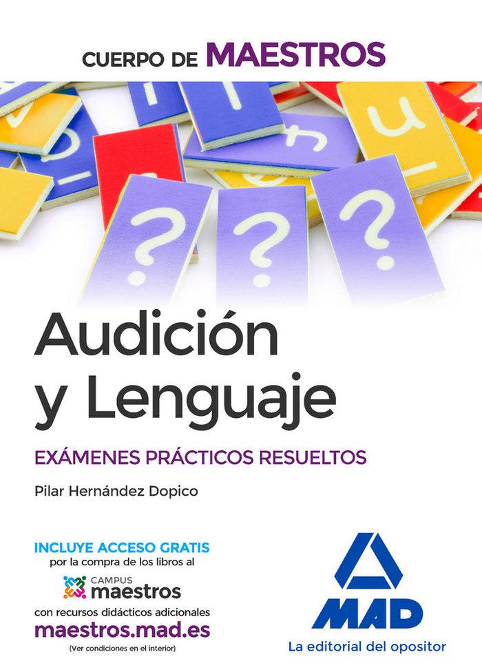 Cuerpo maestros audicion y lenguaje examenes practicos resu