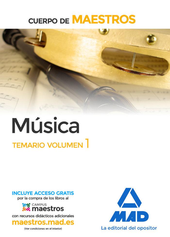 Cuerpo de maestros musica temario volumen 1