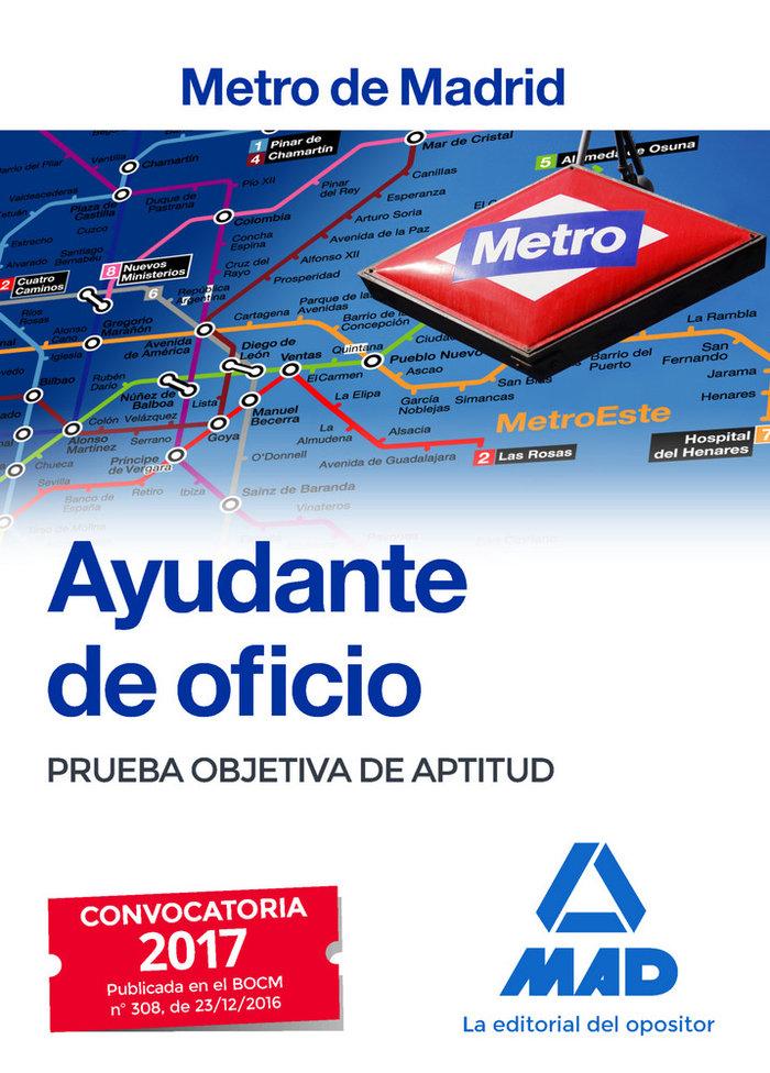 Ayudante de oficio del metro de madrid. prueba objetiva de a