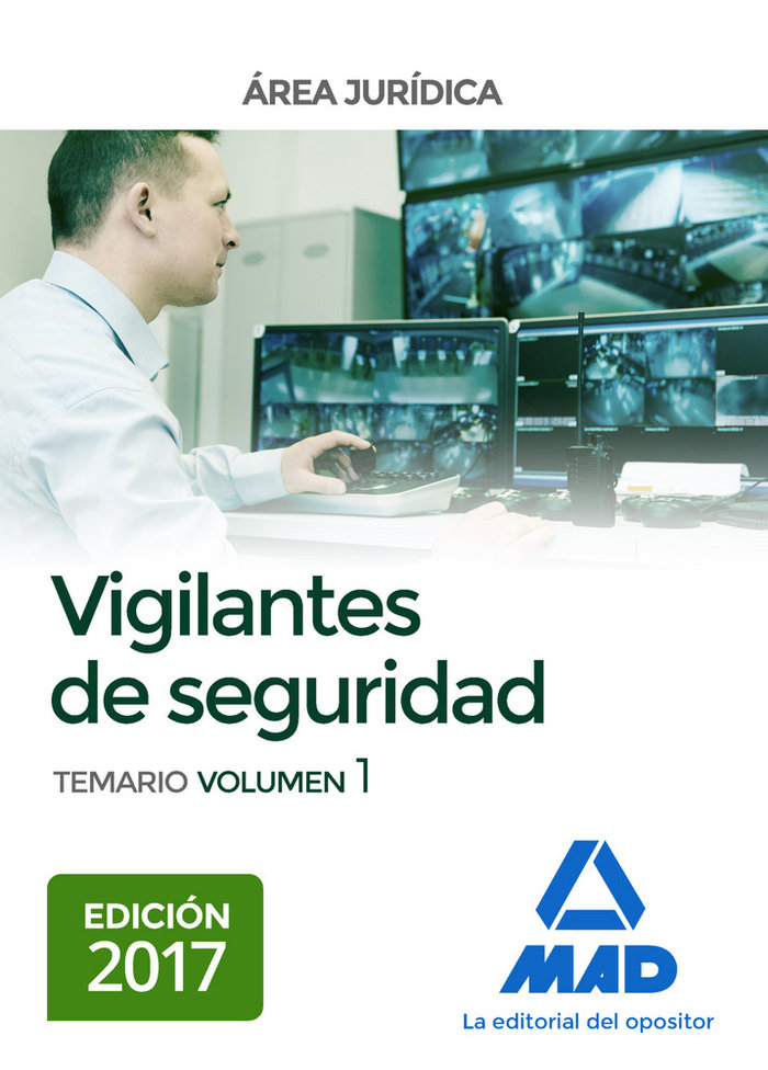 Vigilantes de seguridad, area juridica. temario volumen 1