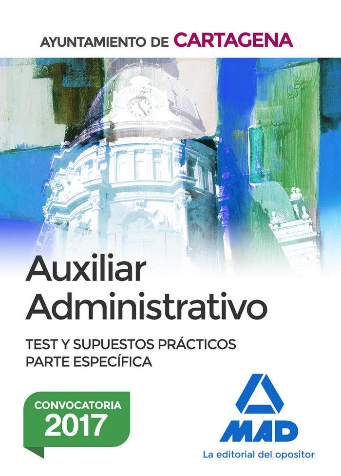 Auxiliar administrativo del ayuntamiento de cartagena. test