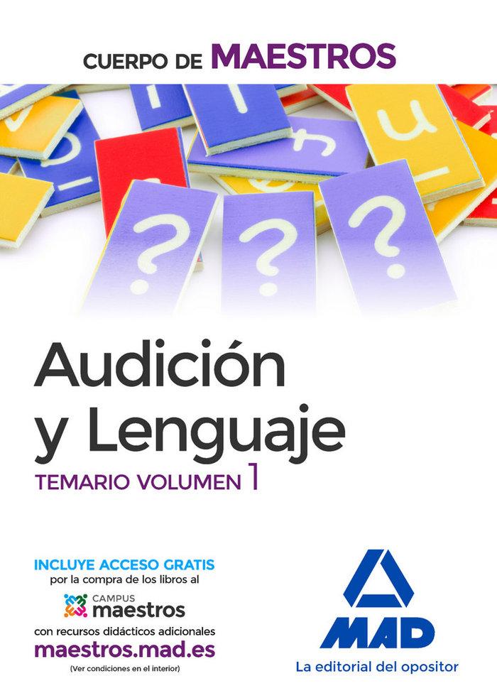 Cuerpo maestros audicion y lenguaje temario volumen 1