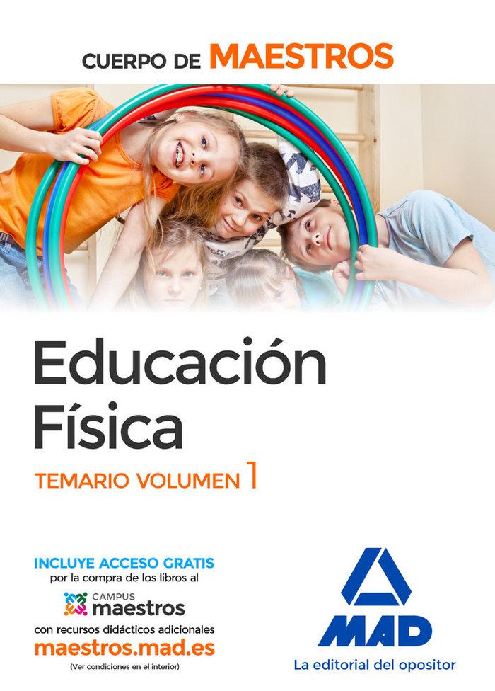 Cuerpo de maestros educacion fisica. temario volumen 1
