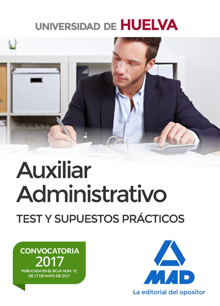 Auxiliar administrativo de la universidad de huelva. test y
