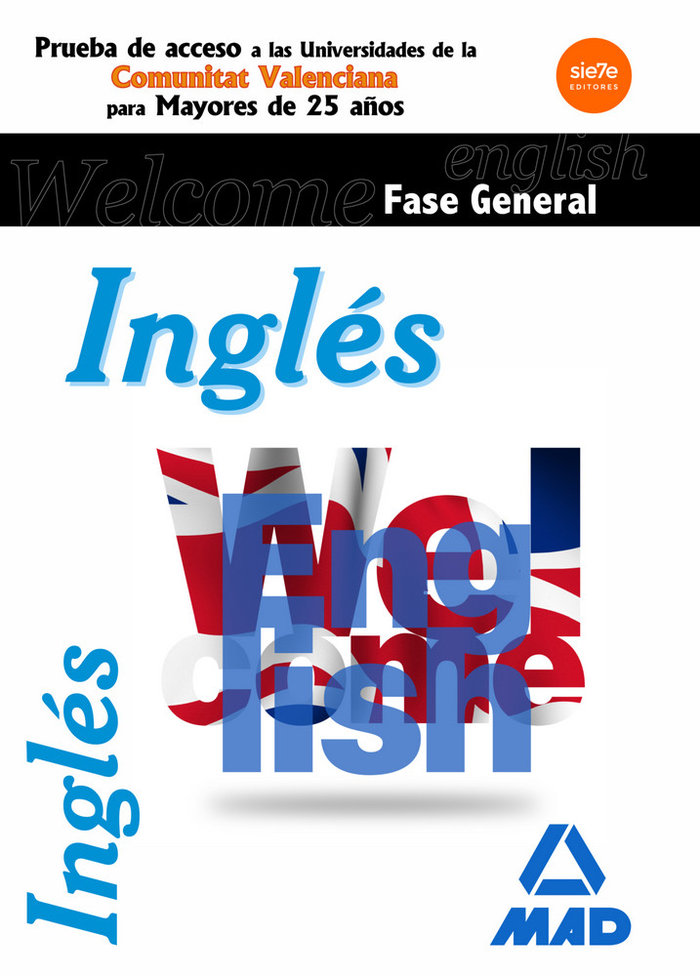 Ingles fase general. pruebas de acceso a la universidad para
