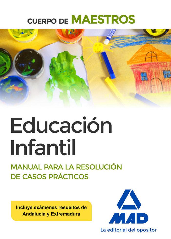 Cuerpo maestros educacion infantil casos practicos resuelto