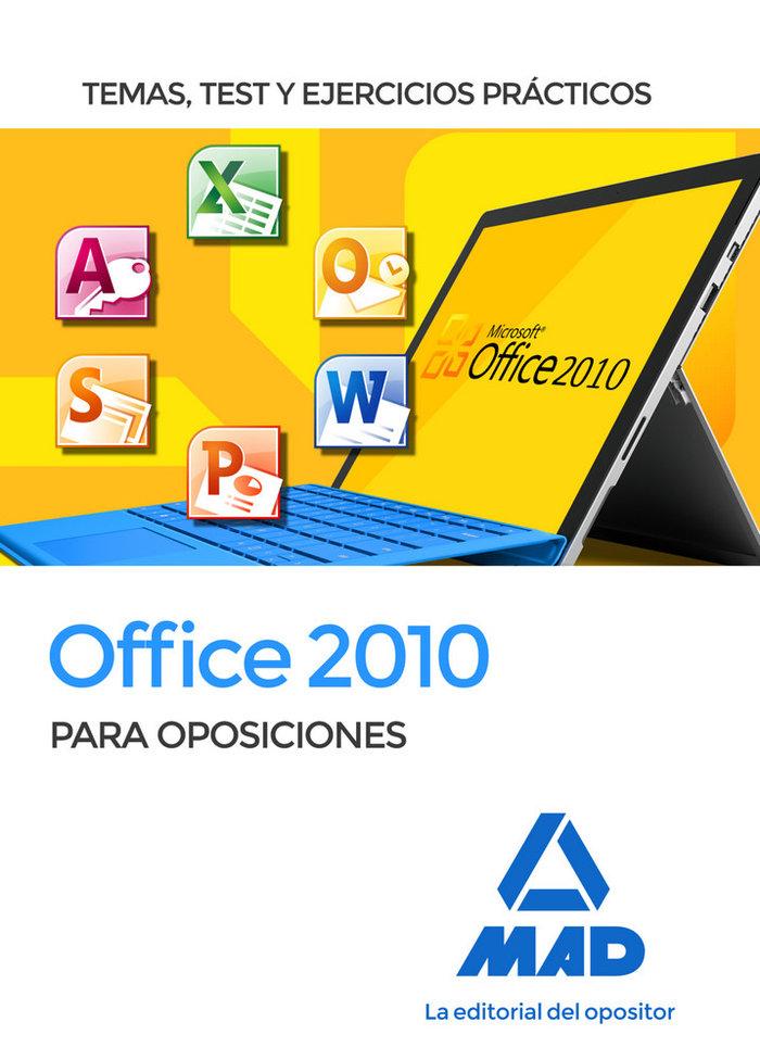 Office 2010 para oposiciones temas test y ejercicios practi
