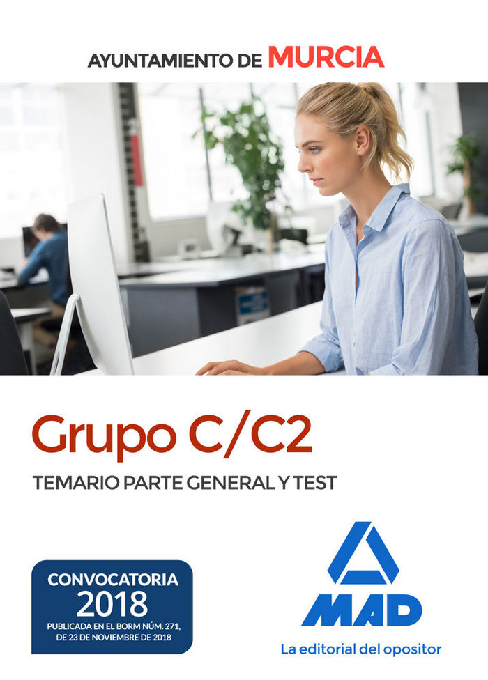 Grupo c/c2 ayuntamiento murcia temario parte general test