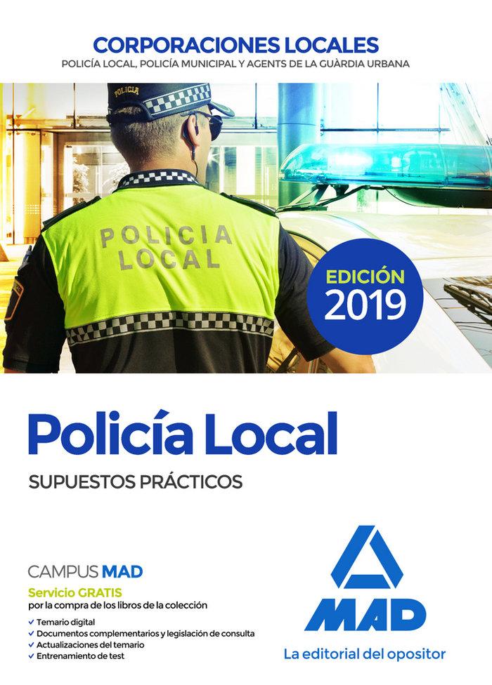 Policia local supuestos practicos