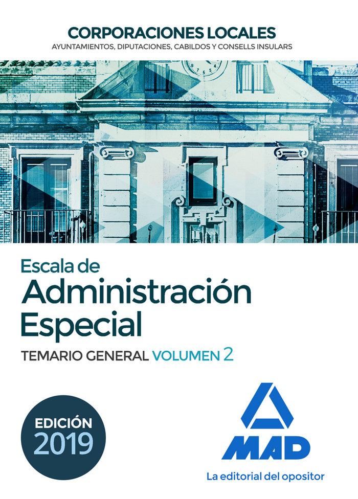 Escala de administracion especial corporacio local vol 2