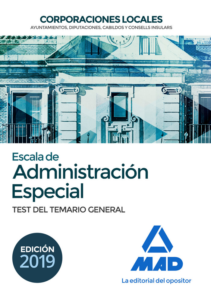Escala de administracion especial corporacio local test