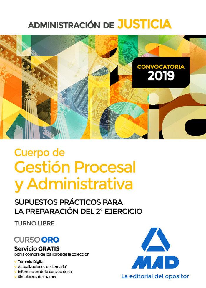 Cuerpo gestion procesal administrativa supuesto practico