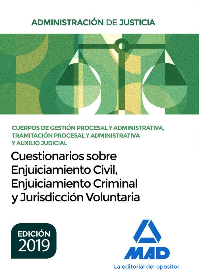 Cuestionarios sobre enjuiciamiento civil, criminal y jurisdi