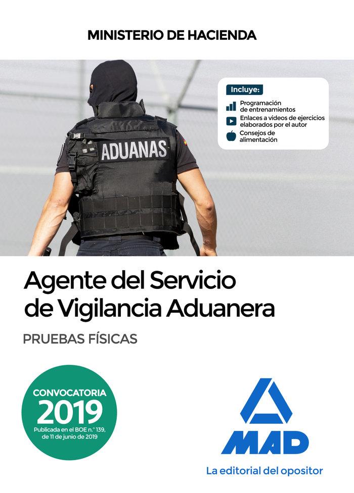 Agente servicio vigilancia aduanera pruebas fisicas