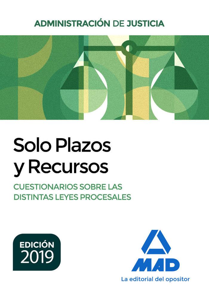 Solo plazos y recursos cuestionario leyes procesales 2019