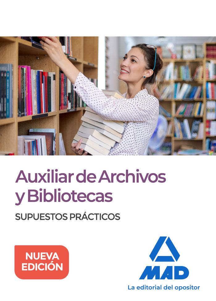 Auxiliar de archivos y bibliotecas supuestos practicos