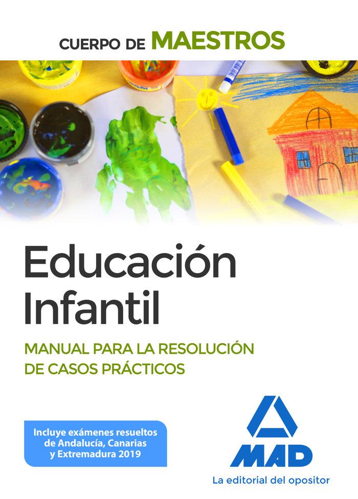 Cuerpo maestro educacion infantil manual resolucion casos p