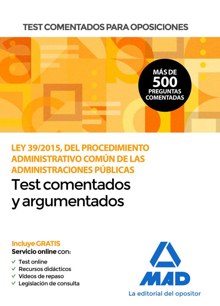 Test comentados oposiciones ley 39/2015 procedimiento admin