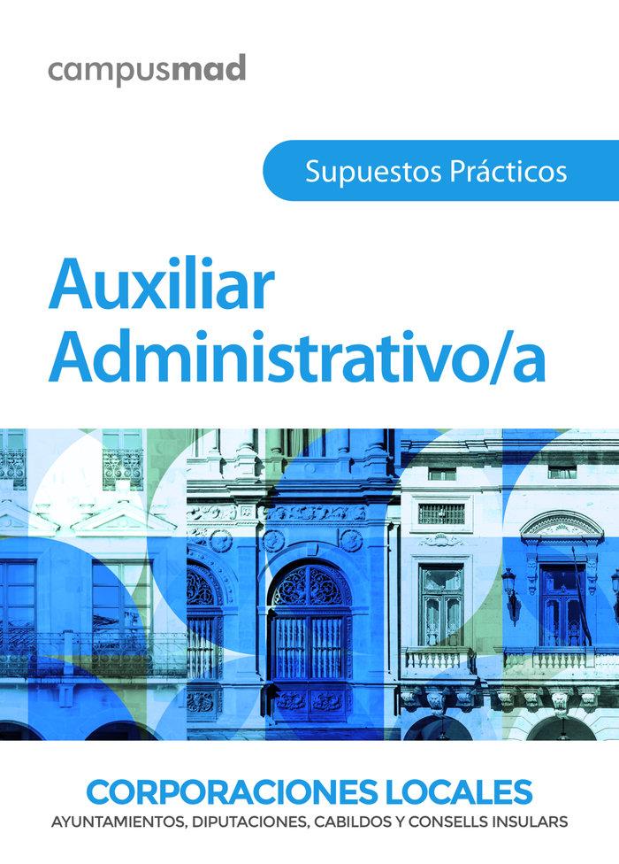 Auxiliar administrativo de corporaciones locales. supuestos