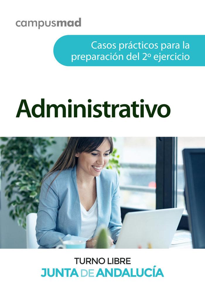Administrativo de la junta de andalucia turno libre. casos p