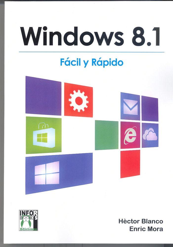 Windows 8.1 facil y rapido