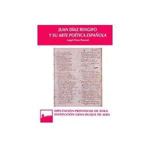 Juan diaz rengifo y su arte poetica española