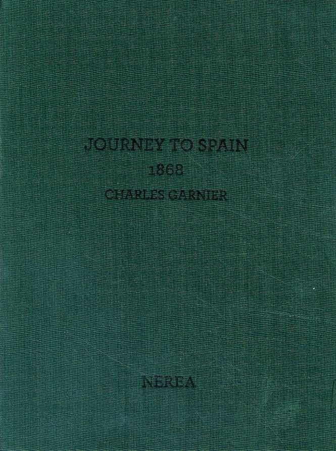 Charles garnier. journey to spain, 1868