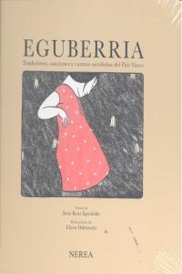 Eguberria tradiciones canciones y cuentos navideños pais va