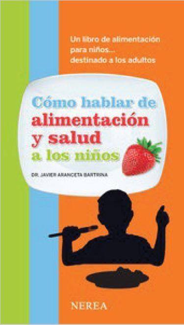 Com parlar d¿alimentacio i salut als nens
