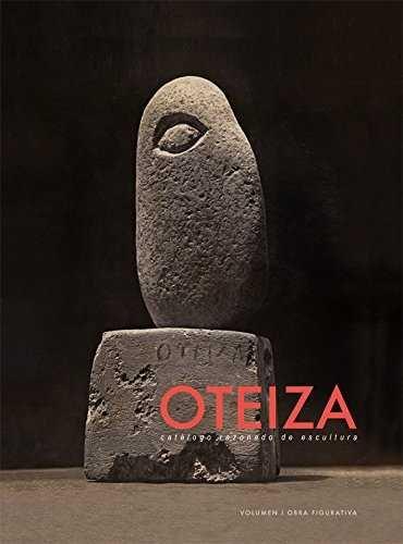 Oteiza catalogue raisonne of sculpture