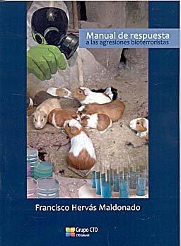 Manual de respuesta a las agresiones bioterroristas