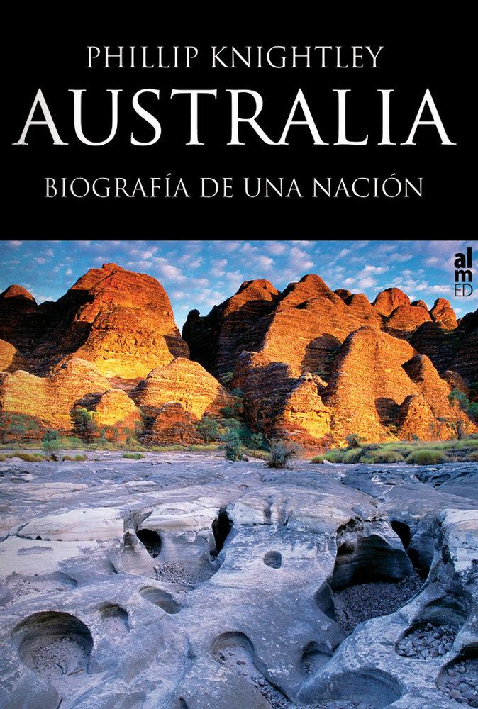 Australia biografia de una nacion
