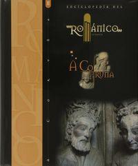 Enciclopedia del romanico a coruña ii