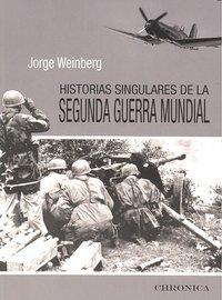 Historias singulares de la segunda guerra mundial