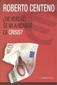 De verdad se va a acabar la crisis