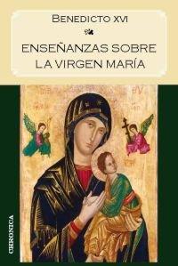 Enseñanzas sobre la virgen maria