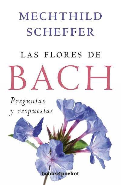 Flores de bach preguntas y respuestas b4p