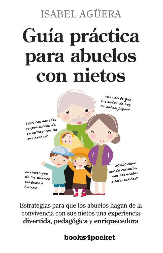 Guia practica para abuelos con nietos b4p