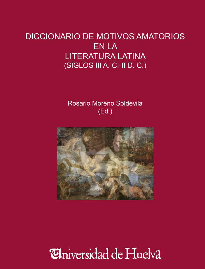 Diccionario de motivos amatorios en la literatura latina