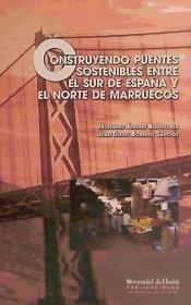 Construyendo puentes sostenibles entre el sur de espaÑa y el