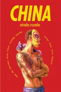 China miradas cruzadas