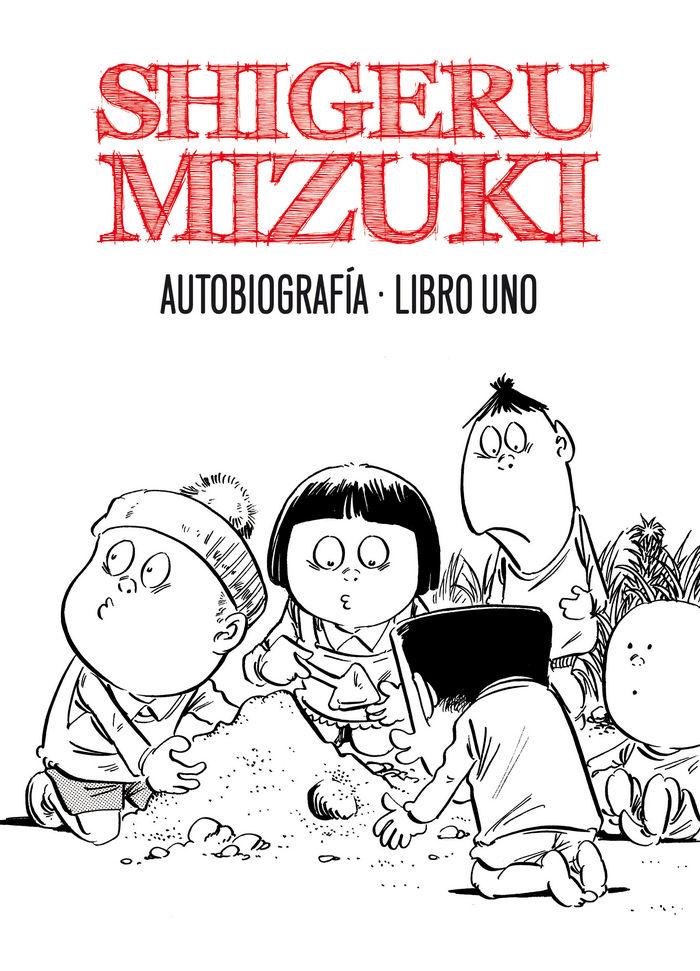Shigeru mizuki autobiografia libro 1
