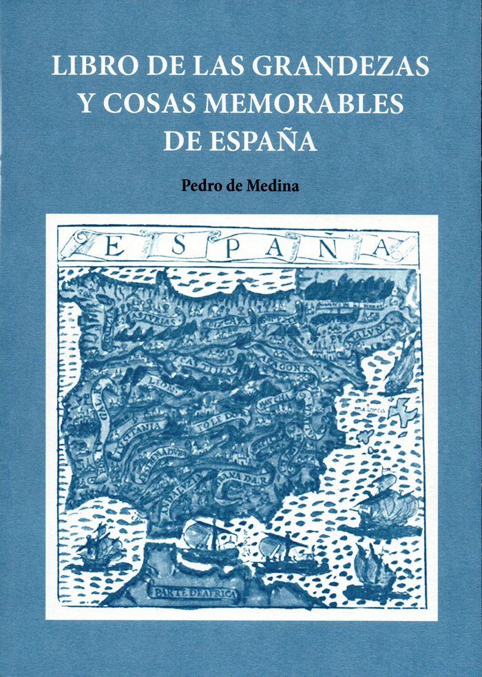Libro de las grandezas y cosas memorables de españa
